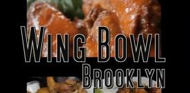Best Buffalo Wings in NYC: The Brooklyn Wing Bowl