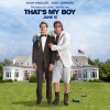 That's My Boy: A LocalBozo.com Movie Review