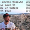 'Fired From New York,' Brooks Wheelan is Really Funny